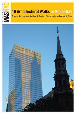 The Municipal Art Society of New York: 10 Architectural Walks in Manhattan