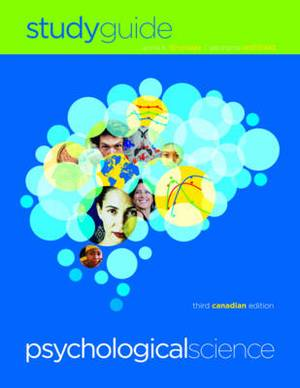 Study Guide: For Psychological Science, Third Canadian Edition