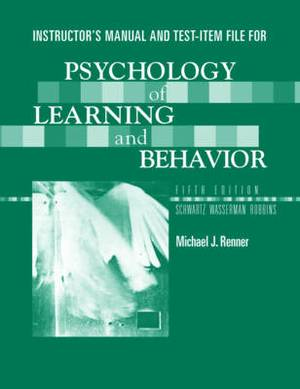 Instructor's Manual and Test Bank: For Psychology of Learning and Behavior