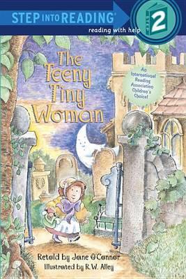 The Step into Reading Teeny Tiny Woman