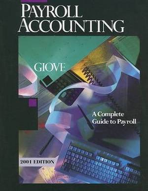 Payroll Accounting: A Complete Guide to Payroll