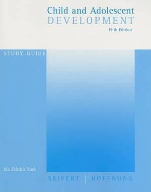 Study Guide for Seifert/Hoffnung's Child and Adolescent Development