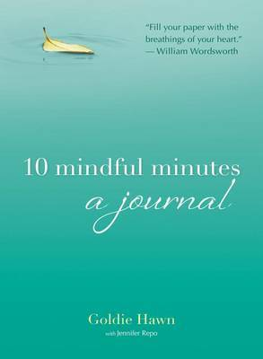 10 Mindful Minutes: A Journal
