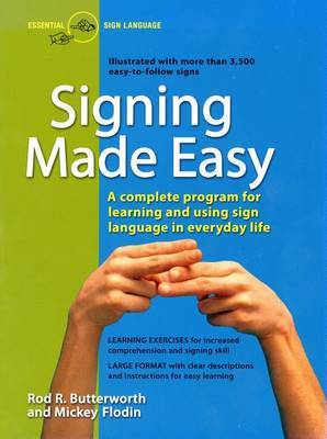 Signing Made Easy: Complete Programme for Learning Sign Language