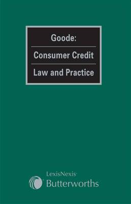 Goode: Consumer Credit Law and Practice