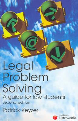 Legal Problem Solving - A Guide for Law Students