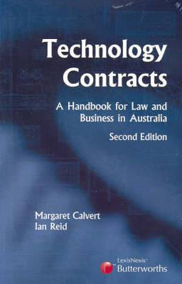 Technology Contracts: A Handbook for Law and Business in Australia