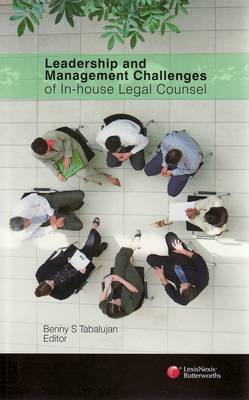 Leadership and Management Challenges of In-house Legal Counsel