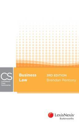 Business Law - LexisNexis Case Summaries