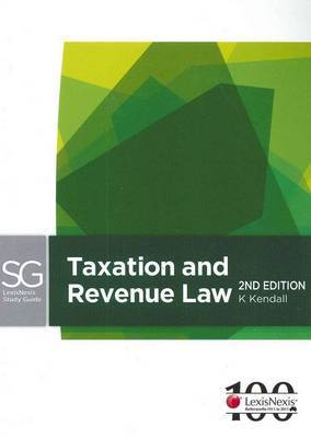LexisNexis Study Guide: Taxation Law and Revenue