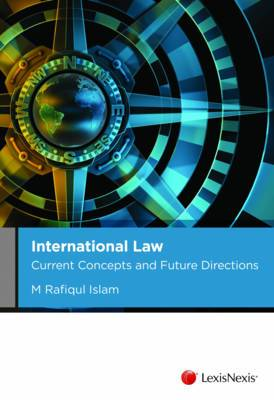 International Law: Current Concepts and Future Directions