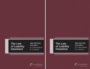 The Law of Liability Insurance, 3rd Edition - Volumes 1 and 2