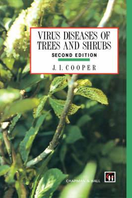 Virus Diseases of Trees and Shrubs