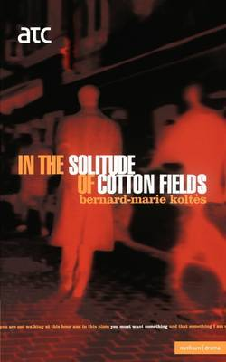 In the Solitude of the Cotton Fields