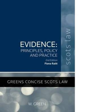 Evidence - Principles, Policy and Practice
