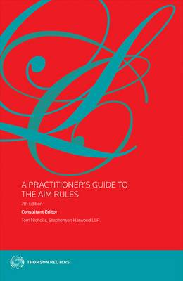 A Practitioner's Guide to The AIM Rules