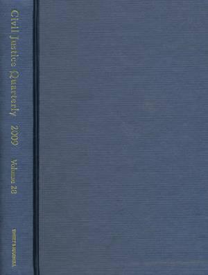 Civil Justice Quarterly: 2009 Bound Volume