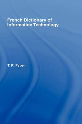 French Dictionary of Information Technology: French-English, English-French