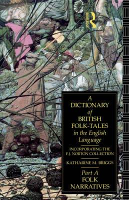 A Dictionary of British Folk-Tales in the English Language: Folk Legends: Part B