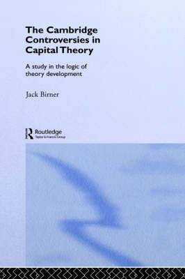 Cambridge Controversies in Capital Theory: A Methodological Analysis