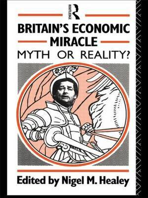 Britain's Economic Miracle: Myth or Reality?