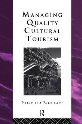 Managing Quality Cultural Tourism
