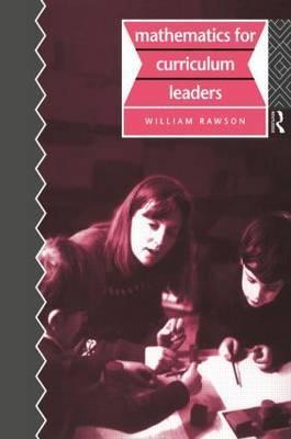Mathematics for Curriculum Leaders