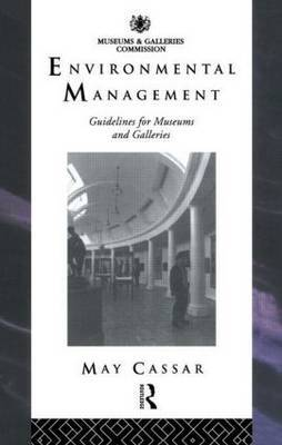 Environmental Management Guidelines: For Museums and Galleries