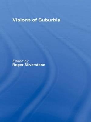 Visions of Surburbia