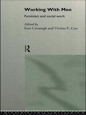 Working with Men: Feminism and Social Work