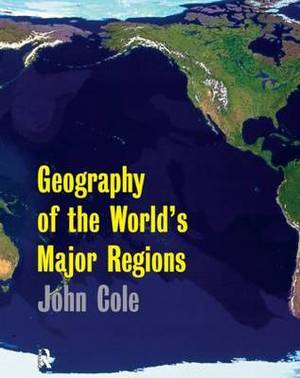 A Geography of the World's Major Regions