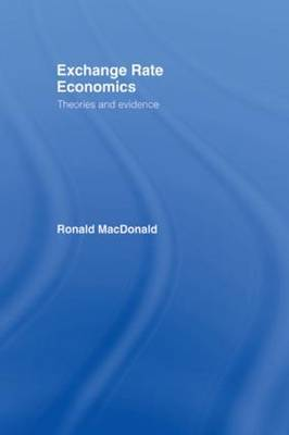Exchange Rate Economics: Theories and Evidence