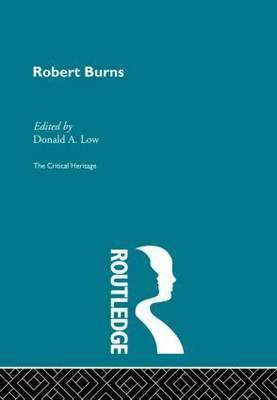 Robert Burns: The Critical Heritage