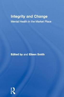 Integrity and Change: Mental Health in the Marketplace
