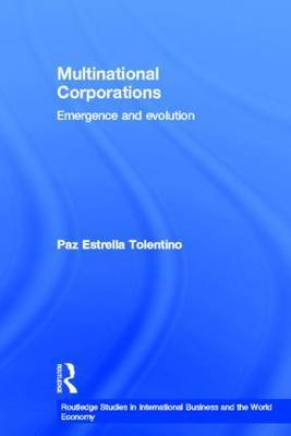 Multinational Corporations: Emergence and Evolution