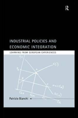 Industrial Policies and Economic Integration: Learning from European Experiences