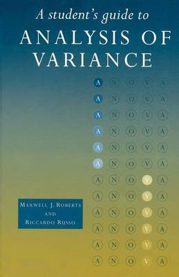A Student's Guide to Analysis of Variance