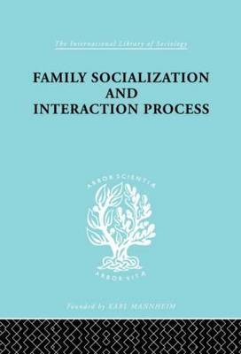 Family Socialization and Interaction Process