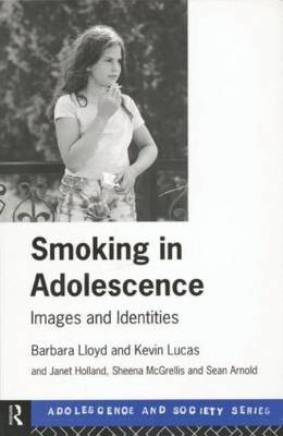 Smoking in Adolescence: Images and Identities