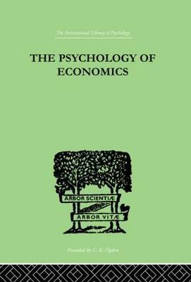 The Psychology of Economics