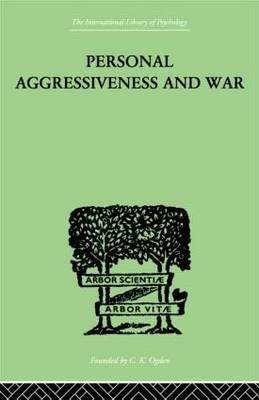 Personal Aggressiveness and War