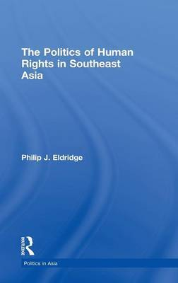 Politics of Human Rights in Southeast Asia