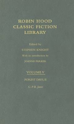 Forest Days (volume II): Robin Hood: Classic Fiction Library volume 5
