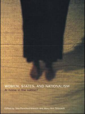 Women, States and Nationalism: At Home in the Nation?
