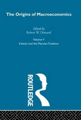Origins of Macroeconomics: Vol 5