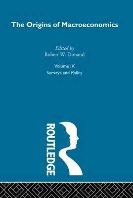 Origins of Macroeconomics: Vol 9