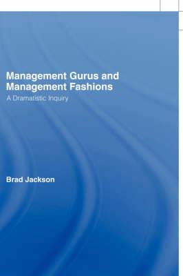 Management Gurus and Management Fashions