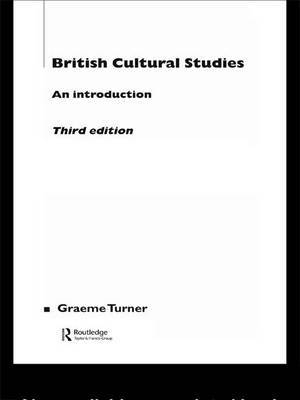 British Cultural Studies: An Introduction
