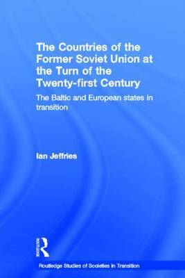 Countries of the Former Soviet Union at the Turn of the Twenty-First Century: A Guide to the Economies in Transition