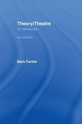 Theory/Theatre: An Introduction